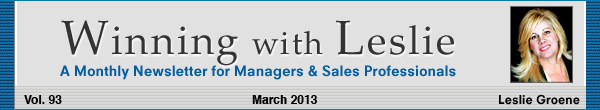 Winning with Leslie Groene March 2013