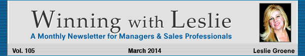 Winning with Leslie Groene March 2014